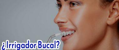 ¿Qué es un Irrigador Dental y Para Qué Sirve? Cómo Usarlo y Beneficios