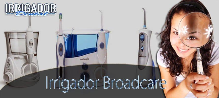 irrigador dental broadcare
